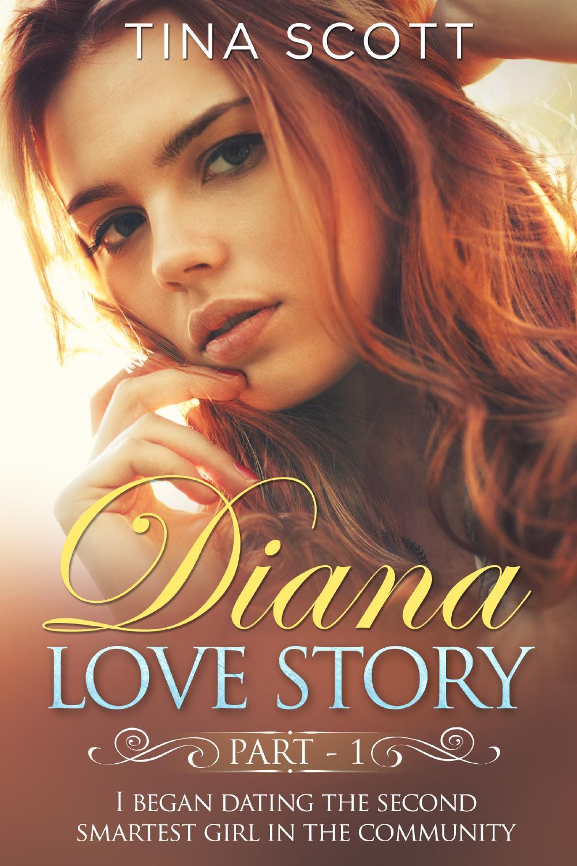 Diana Love Story (PT. 1)