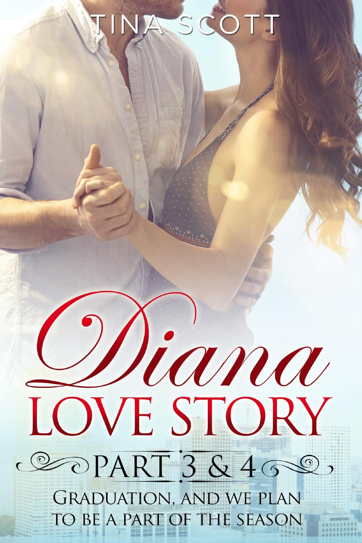 Diana Love Story (PT. 3-4)