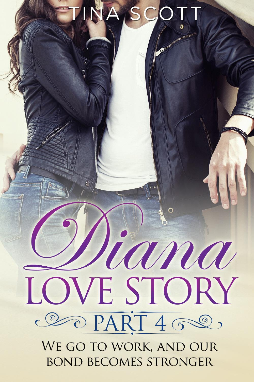 Diana Love Story (PT. 4)
