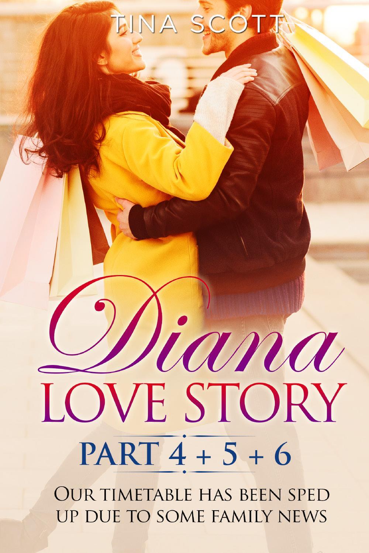 Diana Love Story (PT.4 + PT.5 + PT.6)
