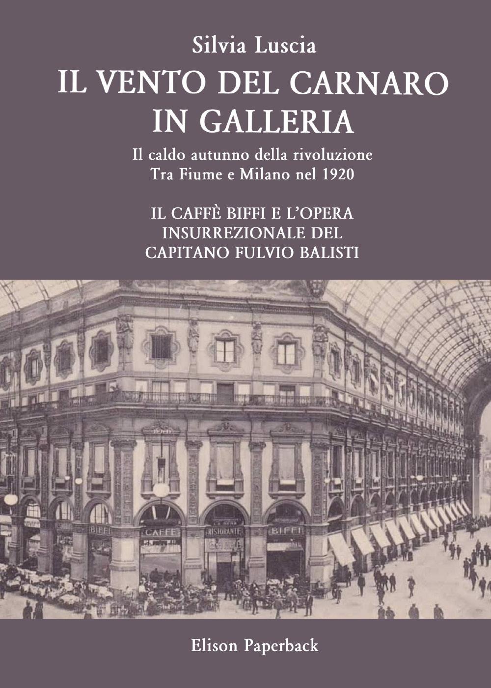 Il vento del Carnaro in Galleria
