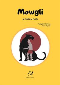 Mowgli in italiano facile. Ediz. ad alta leggibilità